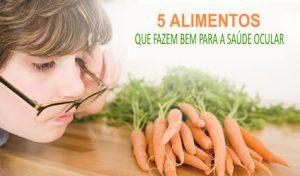 alimentos que fazem bem para os olhos