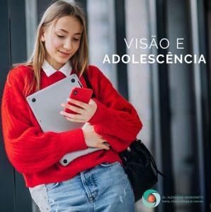visão e adolescência